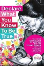 Declare What You Know To Be True cover